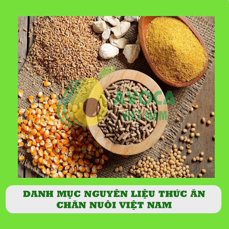 Tìm hiểu đầy đủ danh mục nguyên liệu thức ăn chăn nuôi tại Việt Nam